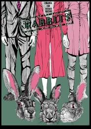 Rabbits Netflix HD 1080p