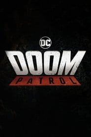 Doom Patrol - Season 1 (2019)