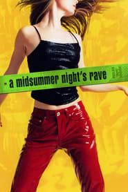 A Midsummer Night's Rave Netflix HD 1080p