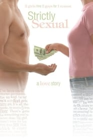 Strictly Sexual (2008) Watch Online Free