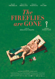 Film The Fireflies Are Gone 2018 en Streaming VF