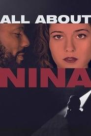All About Nina Netflix HD 1080p