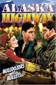 Alaska Highway Film Kijken Gratis online
