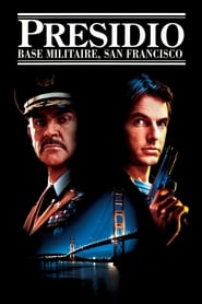 Presidio : Base militaire, San Francisco (1988) Netflix HD 1080p