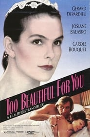 Too Beautiful for You en Streaming complet HD