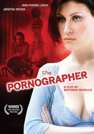 The Pornographer en Streaming complet HD