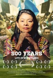 500 Years (2017) Watch Online Free