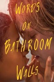 Watch Words on Bathroom Walls Online Movie