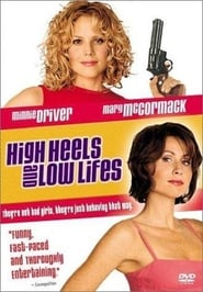 poster do High Heels and Low Lifes