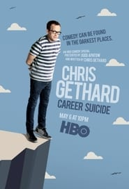 watch movie Chris Gethard: Career Suicide online