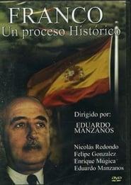 Franco, un proceso histórico Stream deutsch