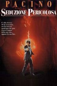 Seduzione pericolosa (1989)