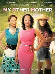 My Other Mother (2014)