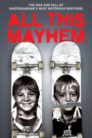 All This Mayhem (2014)