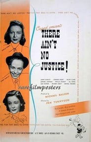 poster do There Ain't No Justice