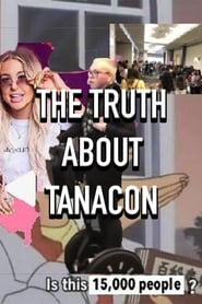 The Truth About Tanacon