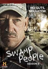 Swamp People saison 3 streaming vf