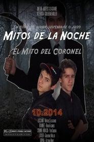 Mitos de La Noche – El Mito del Coronel