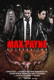 Max Payne: Retribution 2017