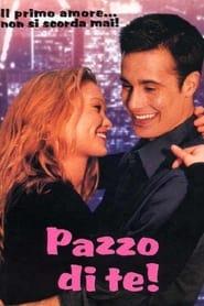 Pazzo di te (2000)