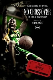 No Crossover: The Trial of Allen Iverson (2010)
