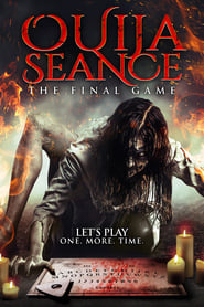 Watch Ouija Seance: The Final Game (2018)