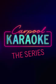 Streaming Carpool Karaoke: The Series poster