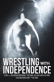 Wrestling with Independence