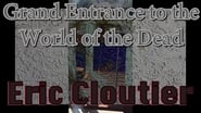 Grand Entrance to the World of the Dead
