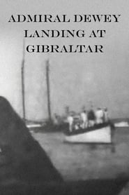 Admiral Dewey Landing at Gibraltar