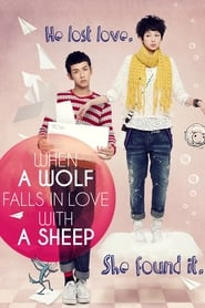 When a Wolf Falls in Love with a Sheep (2012)