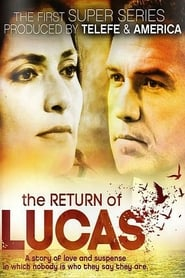 The return of Lucas Season 1