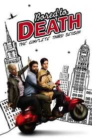 Streaming Bored to Death poster
