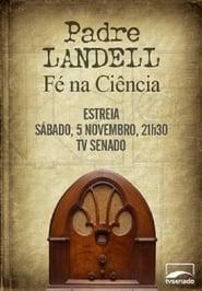 Padre Landell – Fé na ciência