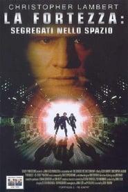 La fortezza: Segregati nello spazio (2000)