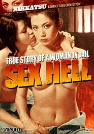 True Story of a Woman in Jail: Sex Hell Watch and get Download True Story of a Woman in Jail: Sex Hell in HD Streaming