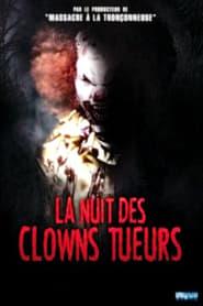 Film La Nuit des clowns tueurs 2017 en Streaming VF