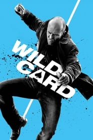 Watch Wild Card online free streaming