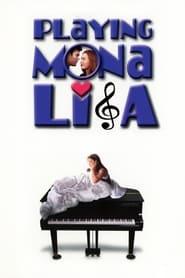 Playing Mona Lisa (2000)