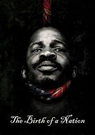 The Birth Of A Nation - Aufstand zur Freiheit Full Movie