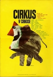 Circus in the Circus Film in Streaming Completo in Italiano