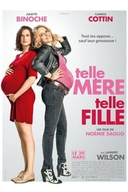 Film Telle Mère, Telle Fille 2017 en Streaming VF