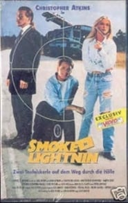 Smoke N Lightnin Film Plakat