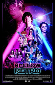 Hi-Glow Retro (2016) Watch Online Free