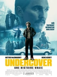 film Undercover – Une histoire vraie streaming