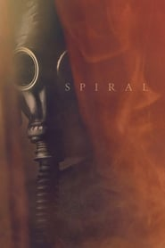 Spiral 2018 Full Movie Watch Online HD