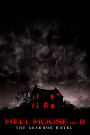 فيلم Hell House LLC II: The Abaddon Hotel 2018 مترجم