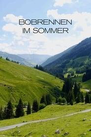 Bobrennen im Sommer (2000)