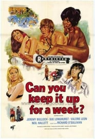 Can You Keep It Up For A Week? Watch and Download Free Movie in HD Streaming
