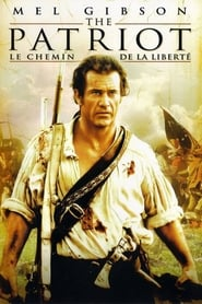 The patriot, Le chemin de la liberté (2000) Netflix HD 1080p